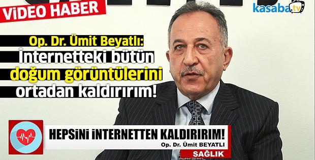 Op. Dr. Ümit Beyatlı, KasabaTV'de açıklamalarda bulundu