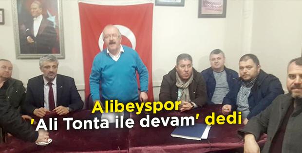 Alibeyspor, 'Ali Tonta ile devam' dedi
