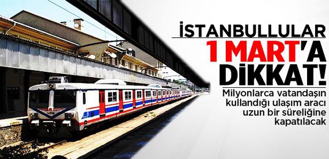 İstanbullular 1 Mart'a dikkat!