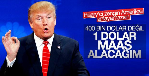Trump; Maaş Almayacağım!