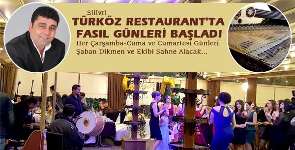 Türköz'de FASIL Günleri Başlıyor!