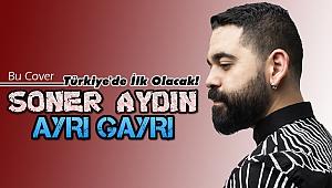 Soner Aydın'dan Türkiye'de bir ilk