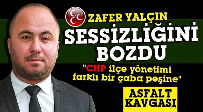 """Yalçın, """"CHP İlçe yönetimi farklı bir çaba peşinde"""""""