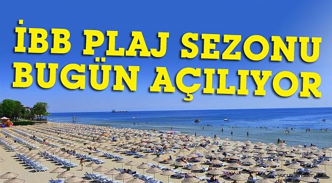 İBB plaj sezonu bugün açılıyor
