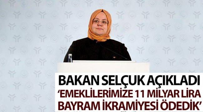 """Bakan Selçuk: """"Emeklilerimize 11 milyar lira bayram ikramiyesi ödedik"""""""