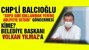 Balcıoğlu'ndan Başkan Yılmaz'a