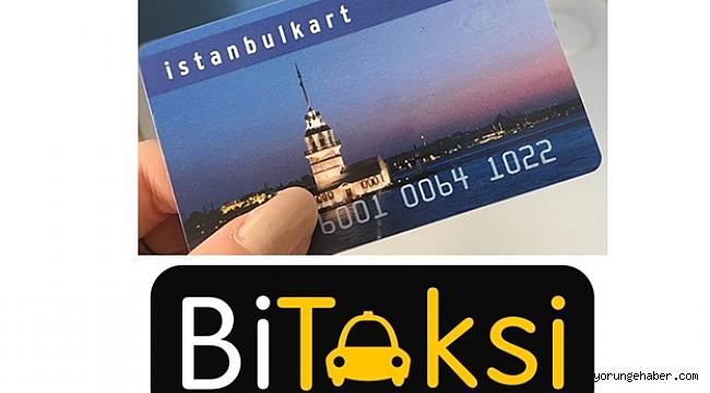 BiTaksi'de İstanbulkart ile Yolculuk Başladı
