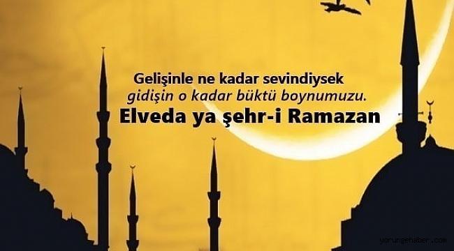 Elveda Ramazan mesajları sözleri kısa uzun! Elveda Ya Şehri Ramazan sözleri!
