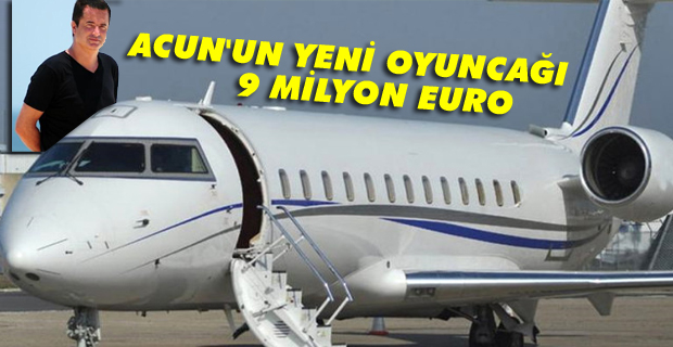 Acun, yeni oyuncağına 9 milyon euro verdi