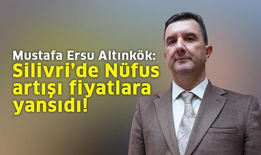 Mustafa Ersu Altınkök: Nüfus artışı fiyatlara yansıdı!